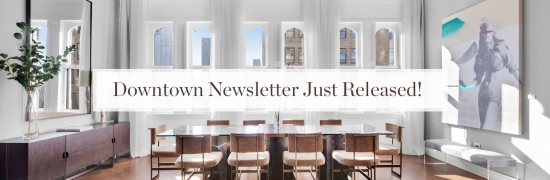 Downtown Manhattan Real Estate Review